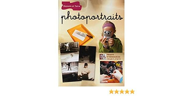 Image of photoportraits les arts visuels projets et ressoureces cycle 1,2 et 3