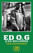 """Image of ED O.G & DA BULLDOGS """"Life Of A Kid In The Ghetto"""" 30 Year Anniversary Cassette"""