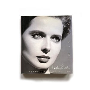 Image of Some of Me by Isabella Rossellini