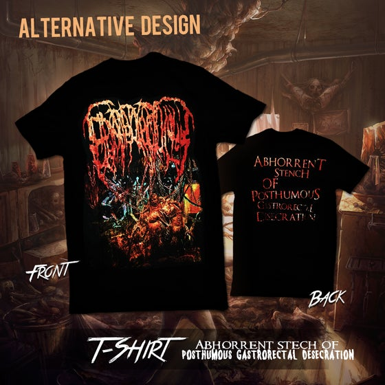 Image of Abhorrent Stench Of Posthumous Gastrorectal Desecration t-shirt