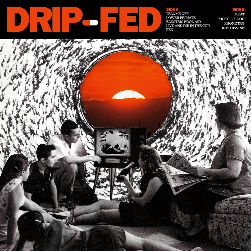 Image of Drip-Fed - Drip-Fed LP
