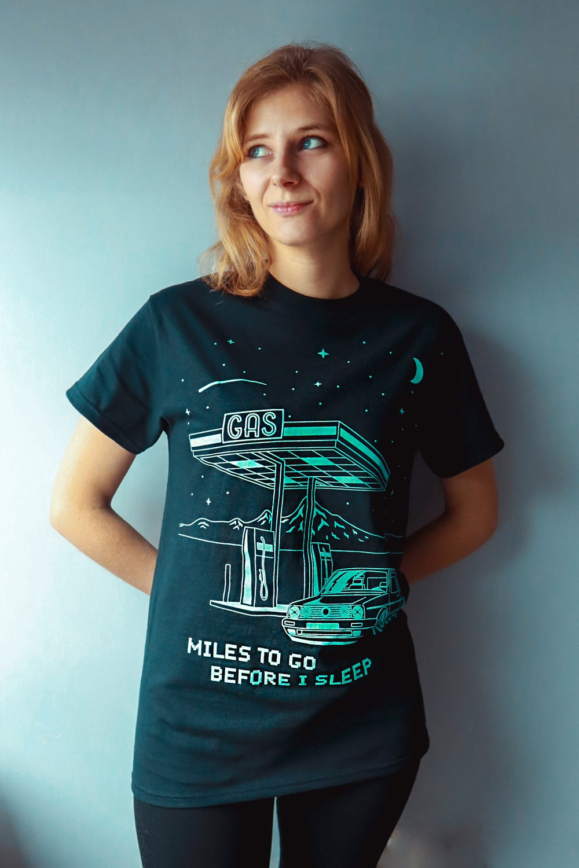 Miles to Go Before I Sleep T-Shirt