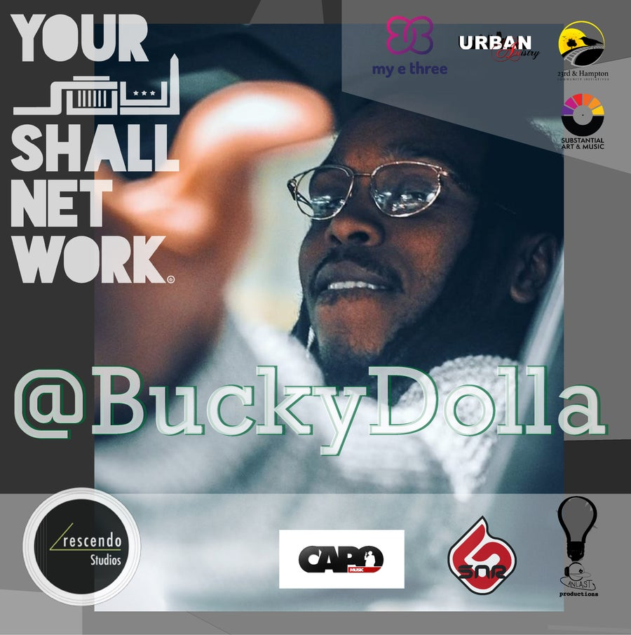 Image of @BUCKYDOLLA PRESENTED BY CAPO MUSIC