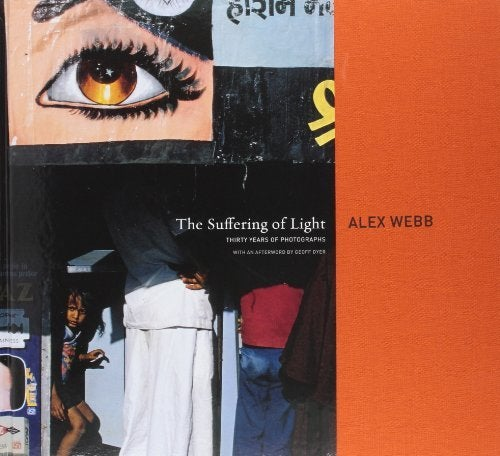 Image of  La Souffrance et la joie de la lumière Alex Webb