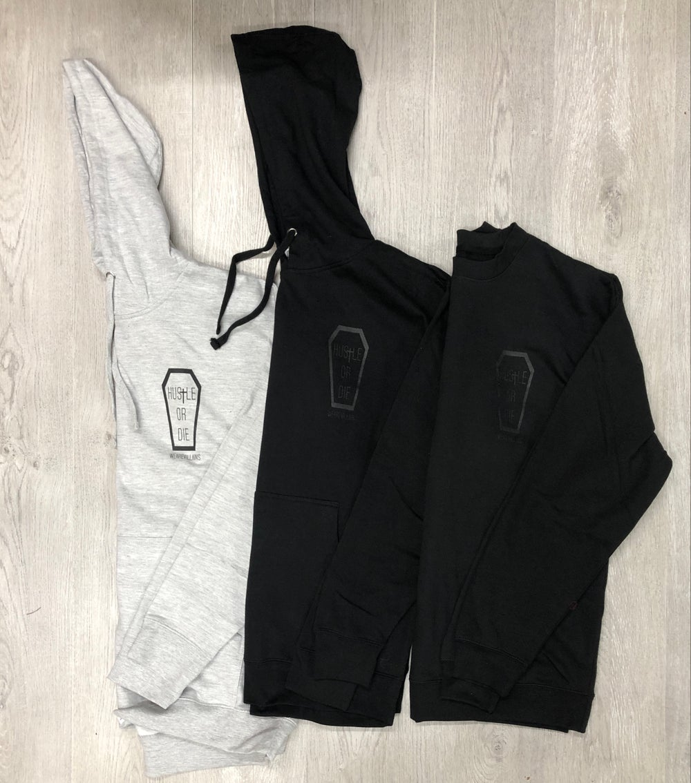 Hustle or Die black edition hoodies/crewnecks
