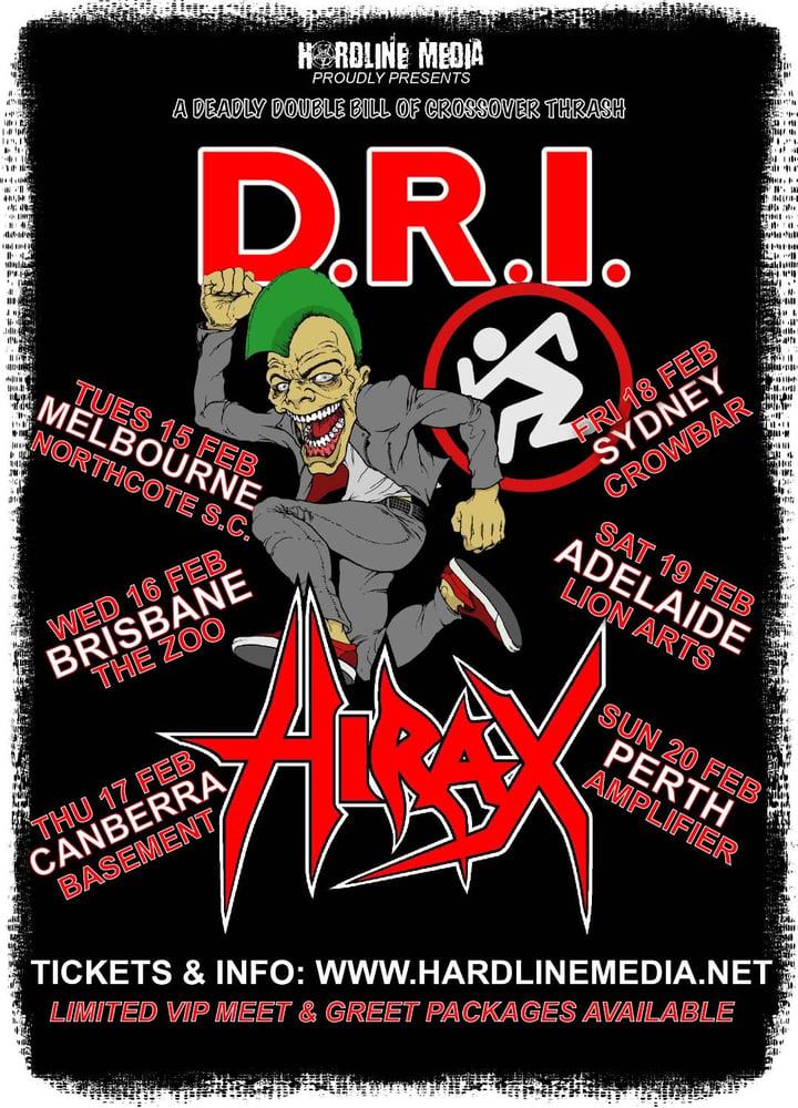 Image of PLEASE GO TO EVENTBRITE OR VENUE FOR TIX  DRI + HIRAX - MELBOURNE, NORTHCOTE SC - TUE, 15 FEB, 2022