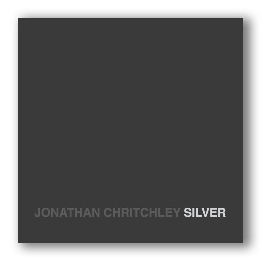 SILVER by Jonathan Chritchley