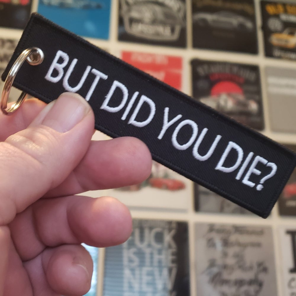 Image of But did you die ? Flight Tag