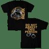 SHLAK-DO NOT ARREST SHIRT