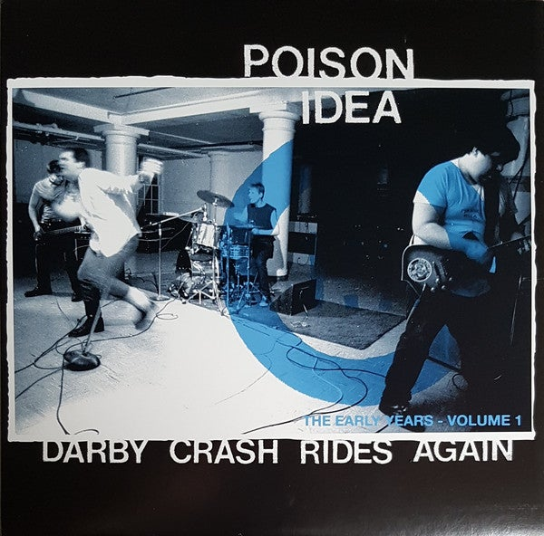 "POISON IDEA ""Darby Crash Rides Again"" LP"