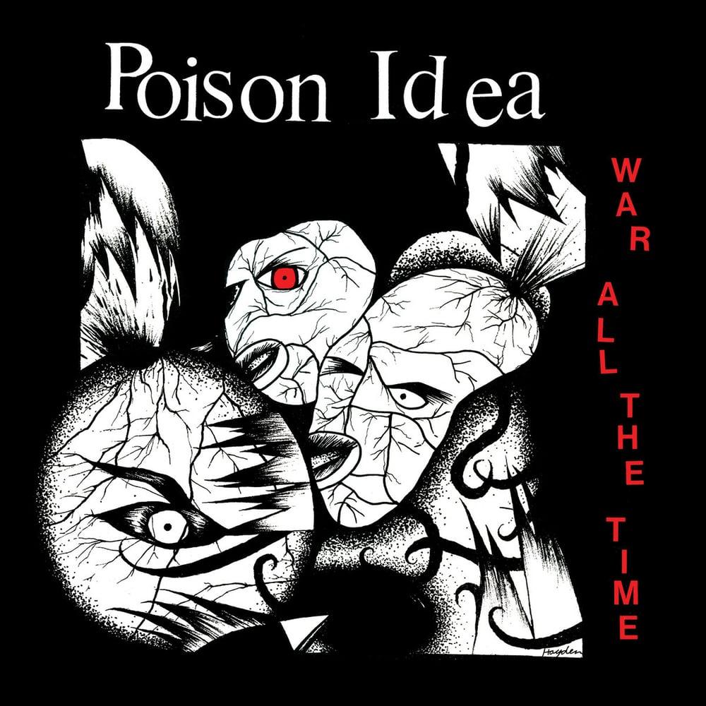 "POISON IDEA ""War All The Time"" LP"