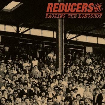 Image of The Reducers SF - Backing the Longshot LP