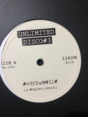 Image of #OffDaW@ll# (a Moplen remix) - Unlimited Disco#3