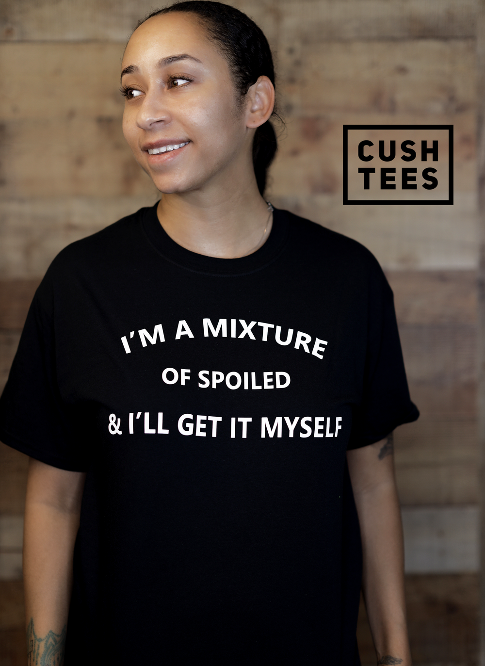 I'm a mixture of spoiled & I'll get it myself (Unisex) T-shirt