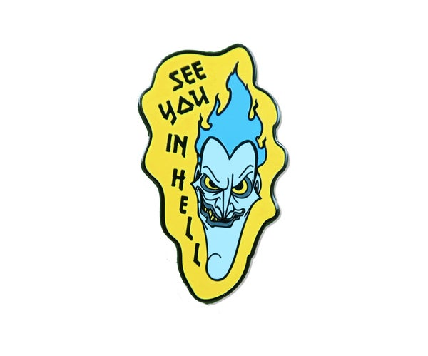 Image of See You In Hell Hard Enamel Pin