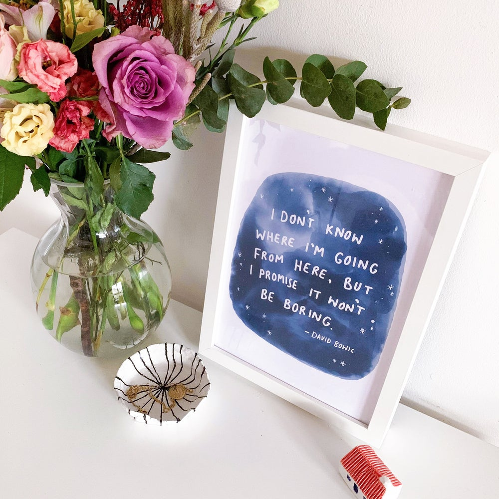 Image of David Bowie Quote Print