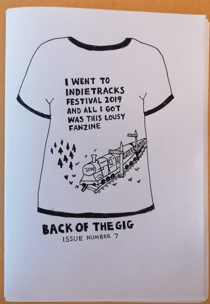 Image of Back Of The Gig #7 - Indietracks 2019