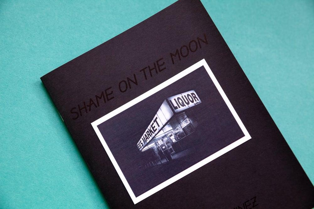 Image of shame on the moon - frank martinez
