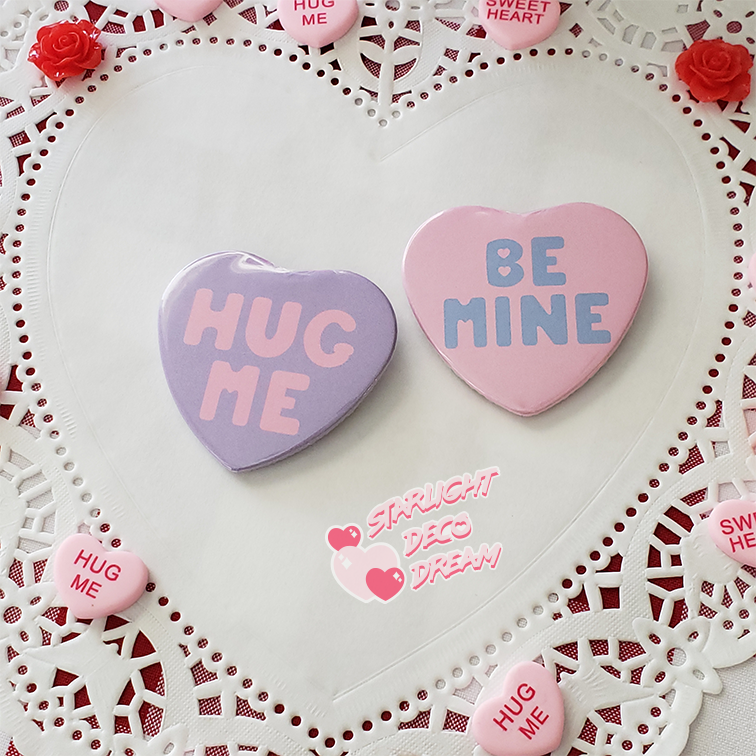 """Image of """"Be Mine"""" or """"Hug Me"""" Conversation Heart Button Pin / Can Badge"""