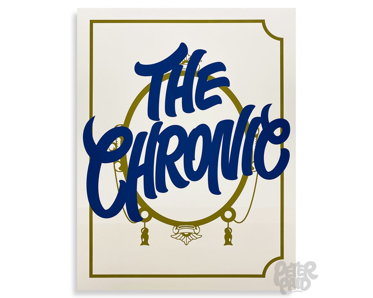 Image of The Chronic - Archival Print