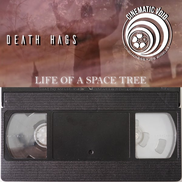 Image of Death Hags / Cinematic Void Limited Edition VHS