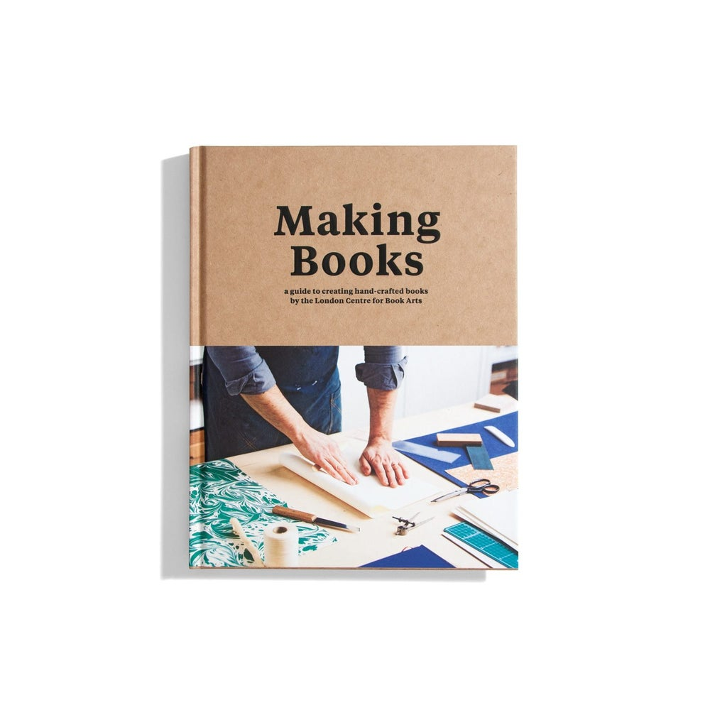 Image of Making Books: A Guide to Creating Hand-crafted Books