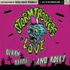 Stormtroopers of Love - Death Rattle ... and Roll!  HPR 012