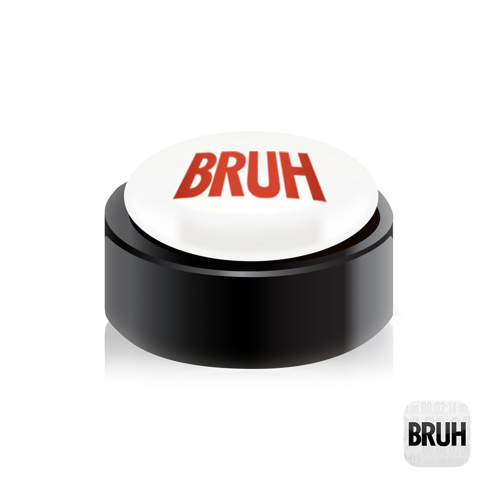 "Image of Bruh Button ""Mini"""