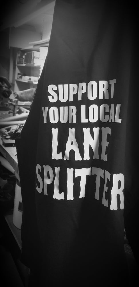 Image of Support your local Lane Splitter Hoodie
