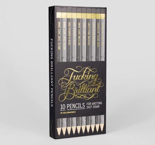 Calligraphuck F.....g Brilliant pencils
