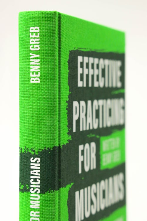 Image of EFFECTIVE PRACTICING FOR MUSICIANS - signed by Benny