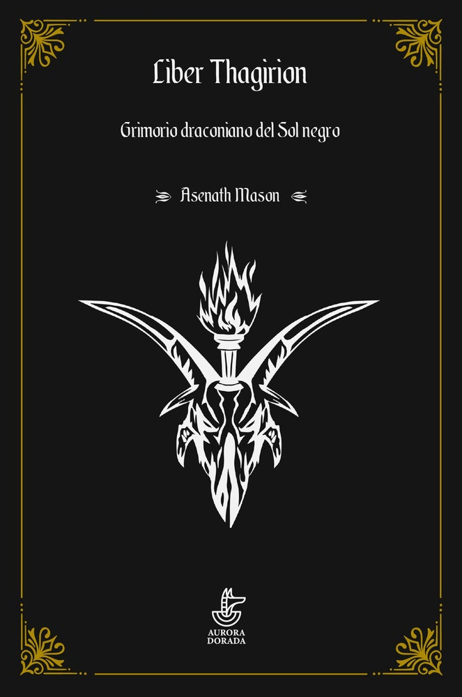Image of Liber Thagirion. Grimorio del Sol negro