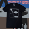 Take Care, You're Doomed! T-Shirt BLACK