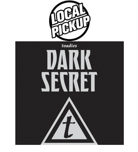 Image of Toadies Dark Secret Coffee - DALLAS PICK UP AT FULL CITY ROOSTER