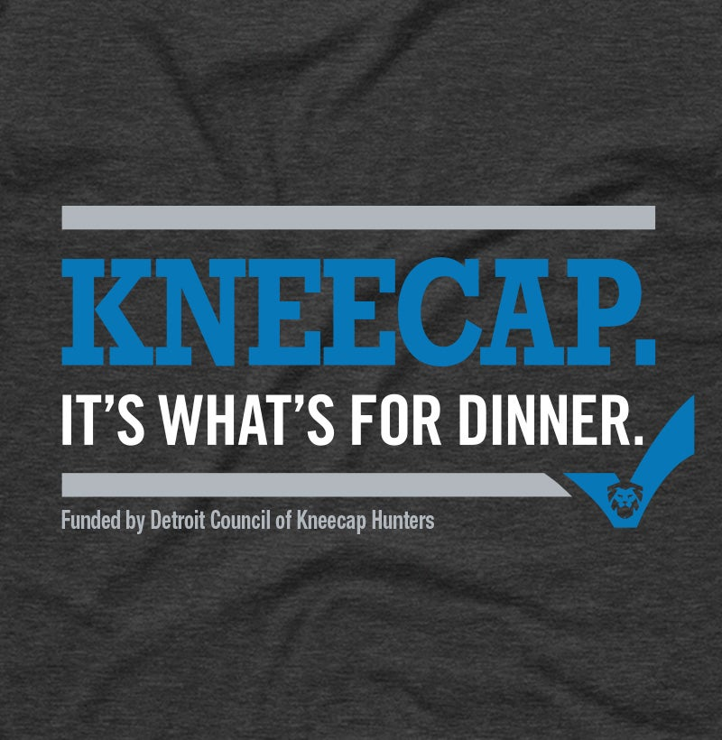 Kneecap. It's what's for dinner.