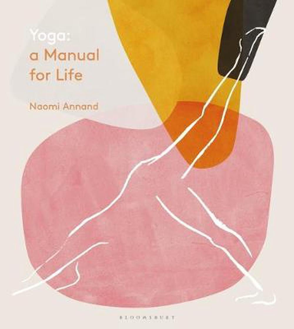 Yoga : A manual for life