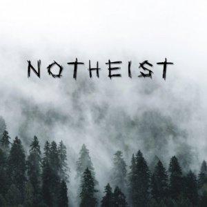 """Image of NOTHEIST   """"Notheist"""""""