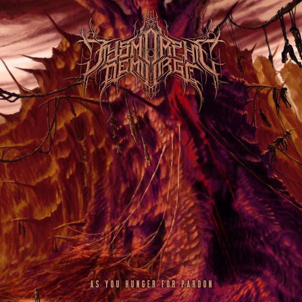 Image of DYSMORPHIC DEMIURGE - As You Hunger For Pardon CD