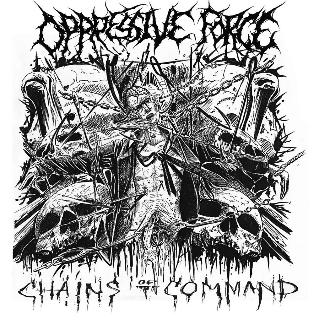 Image of Oppressive Force – Chains Of Command CD