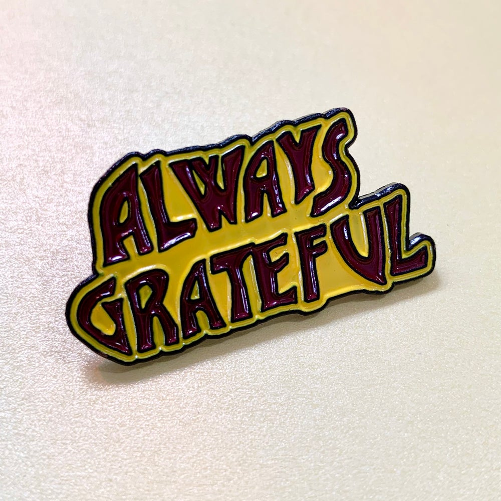 Always Grateful Lapel Pin