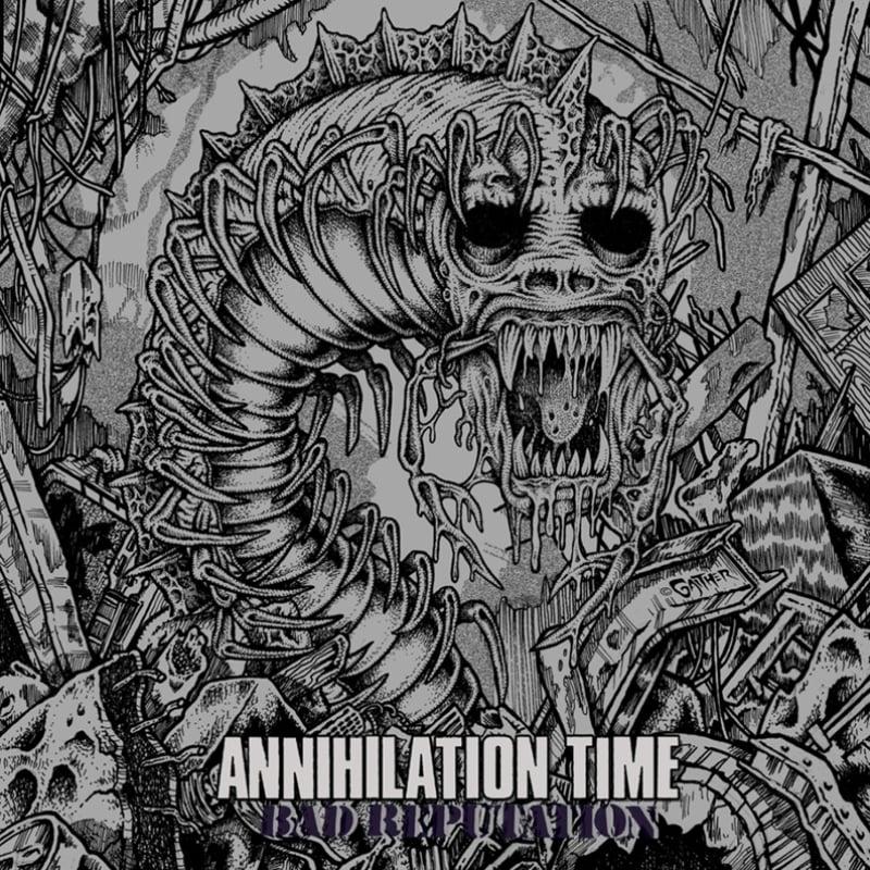 ANNIHILATION TIME - 'Bad Reputation' LP