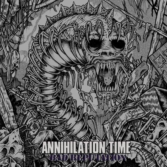 Image of ANNIHILATION TIME - 'Bad Reputation' LP