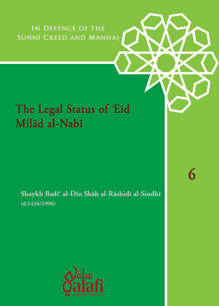 Image of The Legal Status of Eid Milad al-Nabi - Shaykh Badi al-Din Shah al-Rashidi al-Sindhi (1416H)