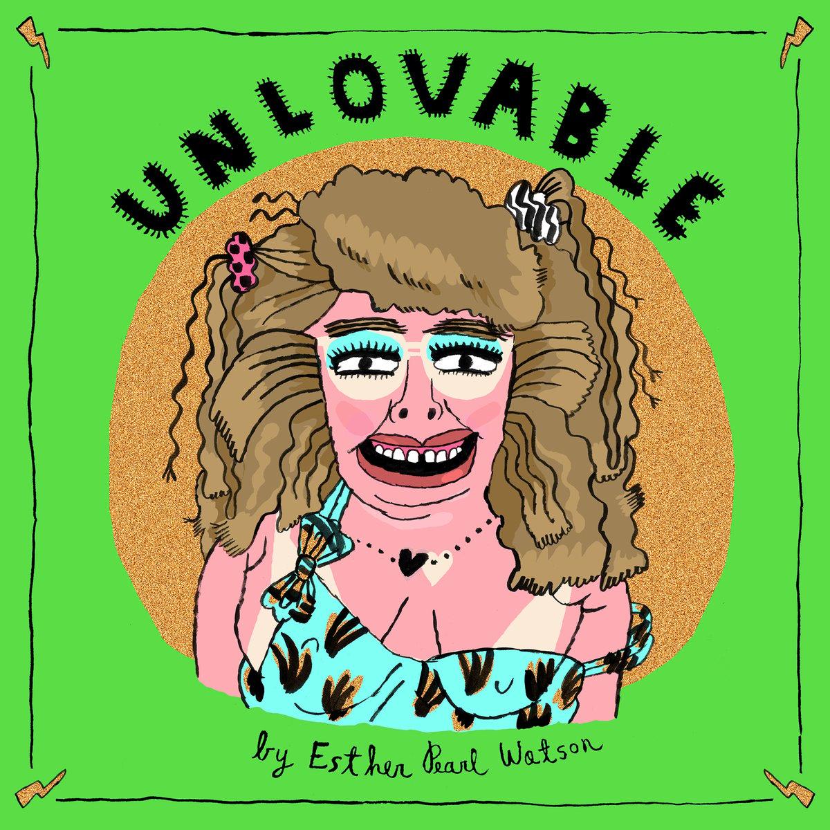 (Esther Pearl Watson) Unlovable Vol. 3