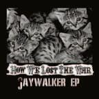 Image of BHR03-How We Lost the War - Jaywalker EP
