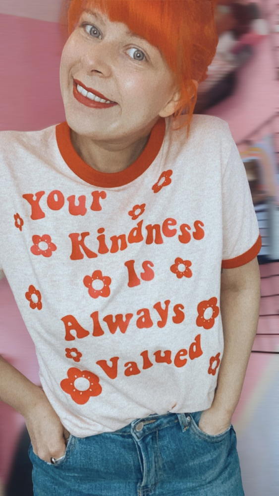 Image of Your kindness is always valued retro tee