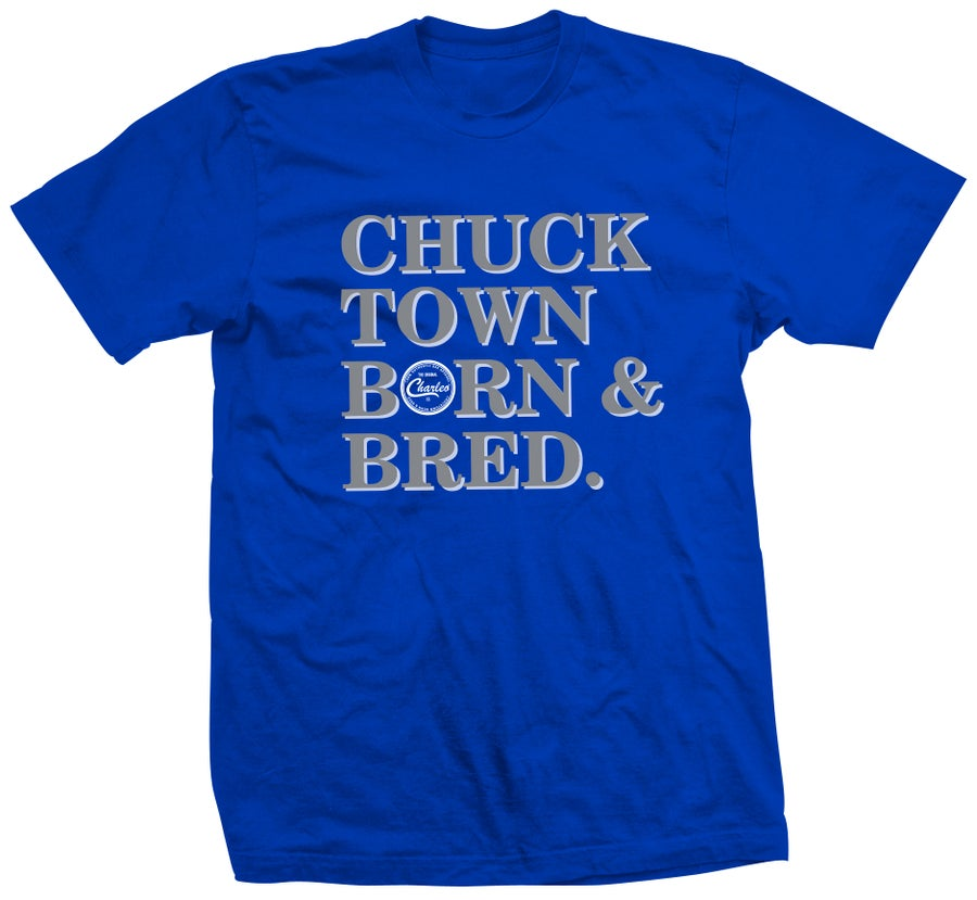 Image of The Chucktown Born & Bred Tee