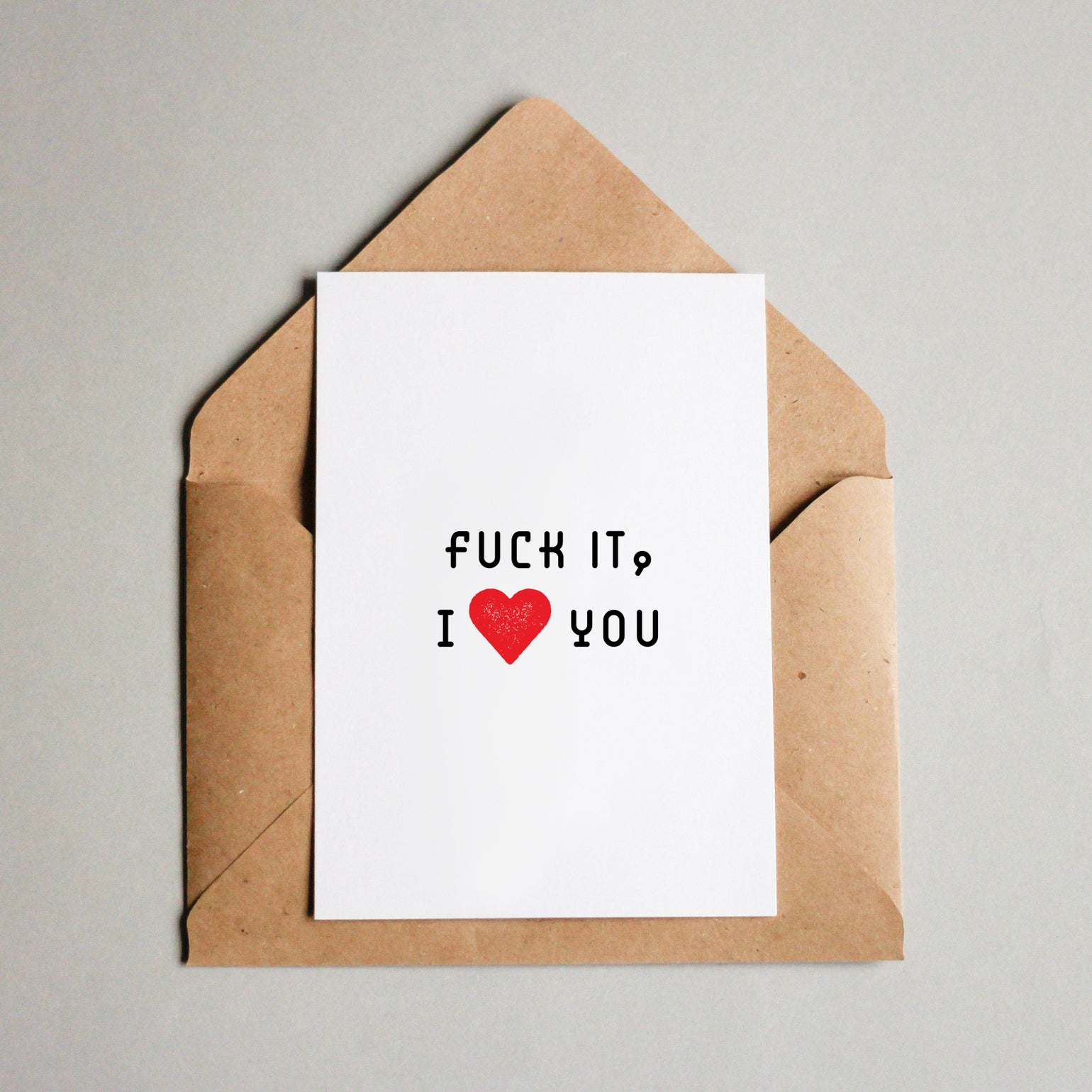 Image of Fuck it, I [heart] you
