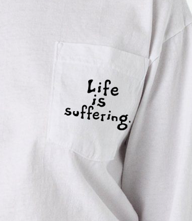 Image of Life is Suffering