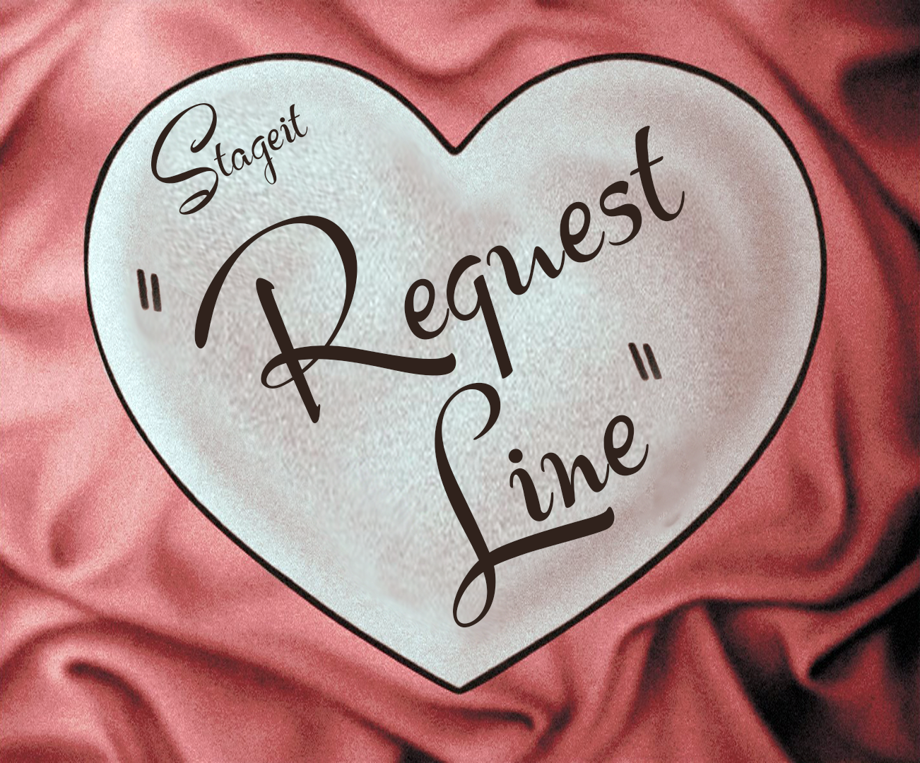 Image of STAGEIT - Request Line $250